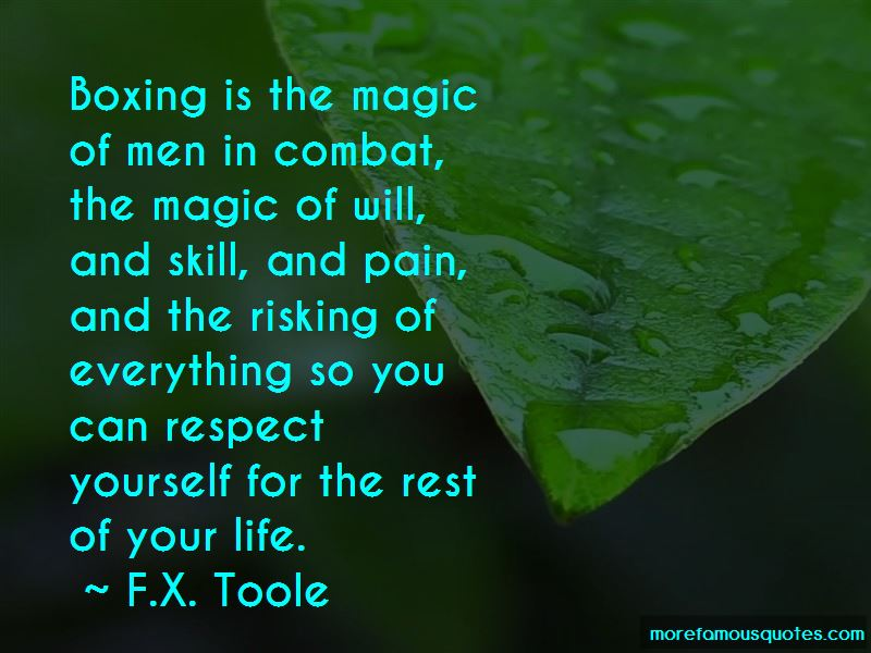 F.X. Toole Quotes Pictures 2