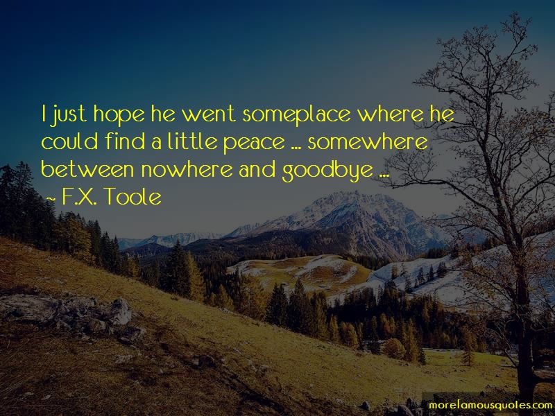 F.X. Toole Quotes Pictures 4