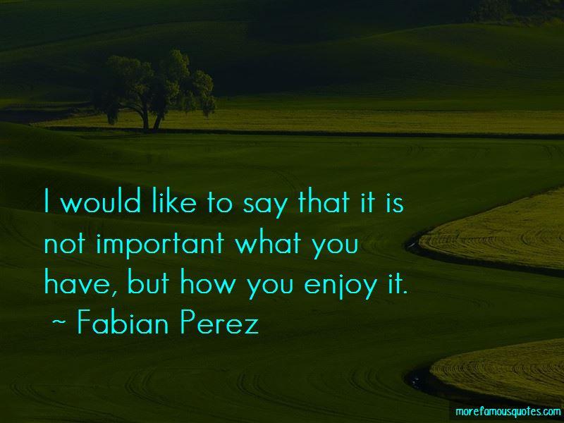 Fabian Perez Quotes Pictures 2