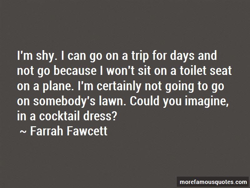 Farrah Fawcett Quotes