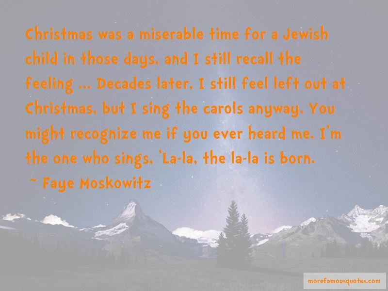 Faye Moskowitz Quotes Pictures 2