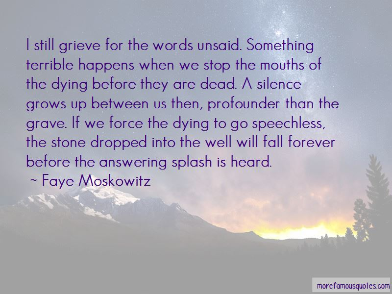 Faye Moskowitz Quotes Pictures 3