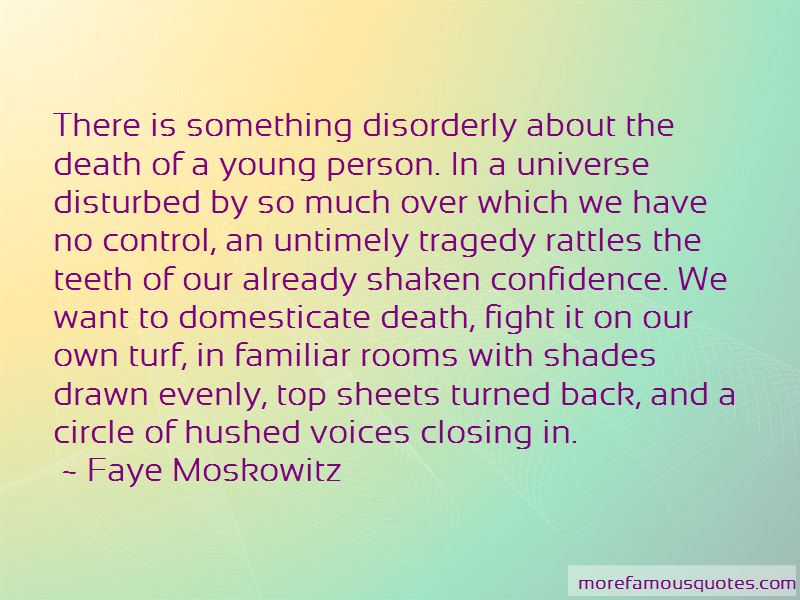 Faye Moskowitz Quotes Pictures 4