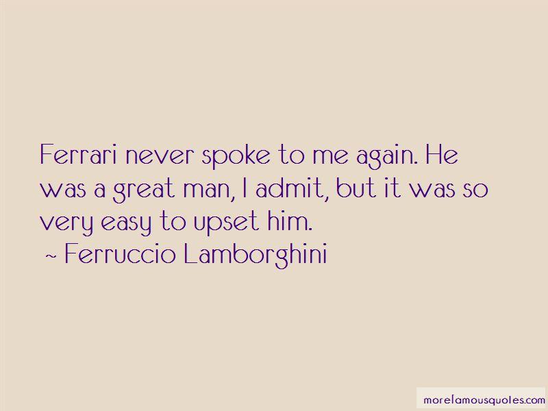 Ferruccio Lamborghini Quotes Pictures 4