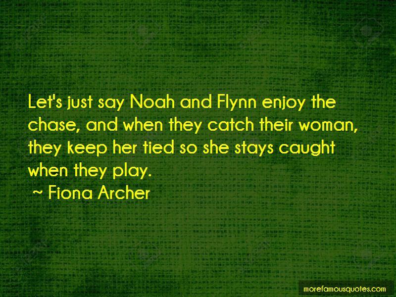 Fiona Archer Quotes Pictures 2