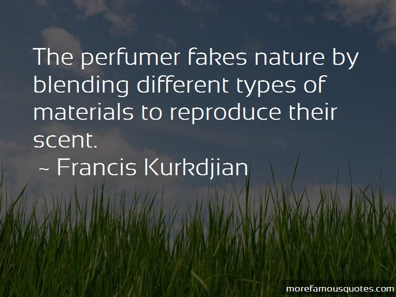 Francis Kurkdjian Quotes Pictures 2
