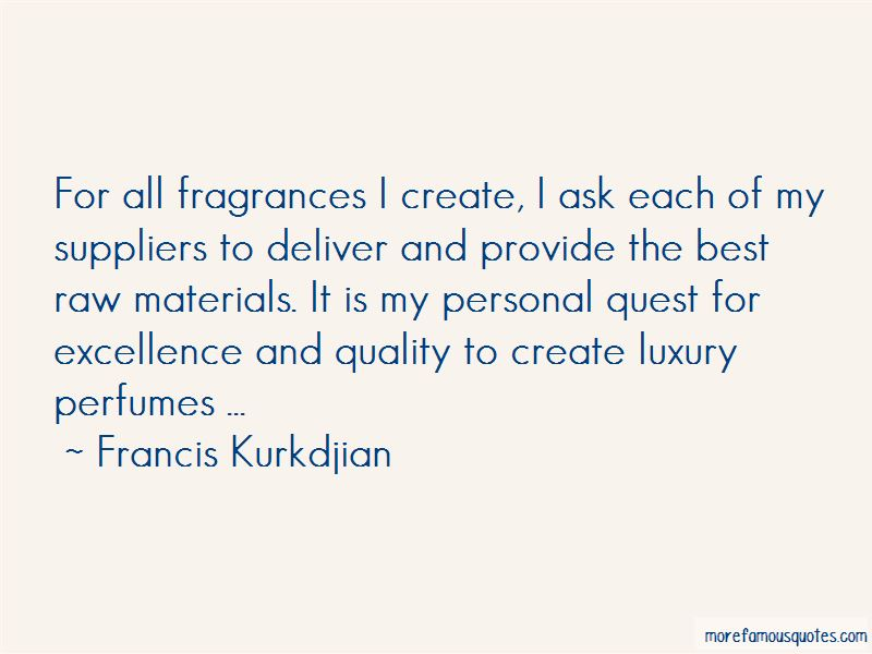 Francis Kurkdjian Quotes Pictures 3