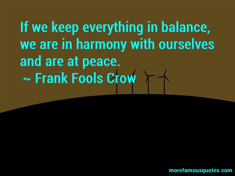 Frank Fools Crow Quotes Pictures 3