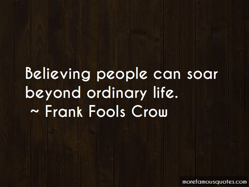 Frank Fools Crow Quotes Pictures 4