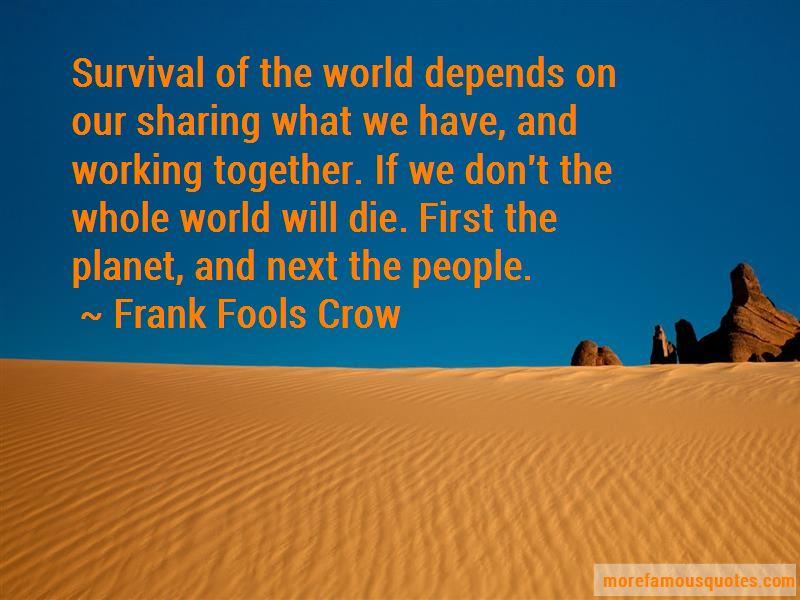 Frank Fools Crow Quotes