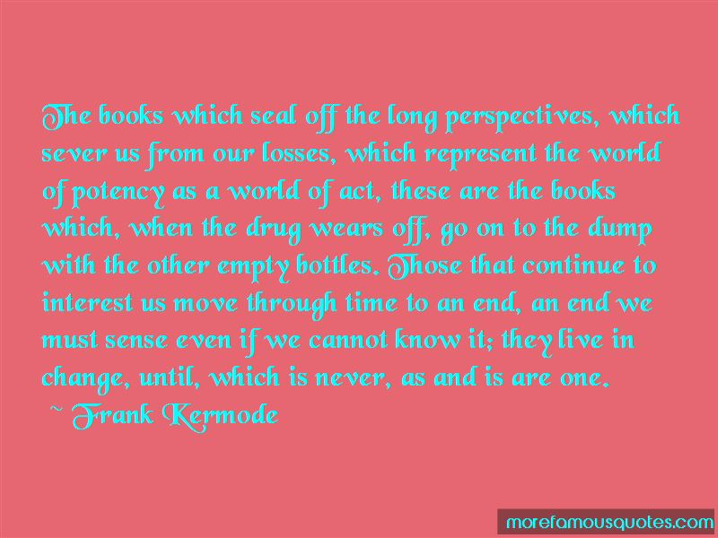 Frank Kermode Quotes Pictures 2