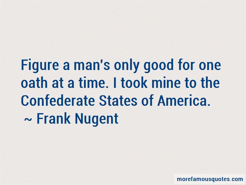 Frank Nugent Quotes Pictures 2