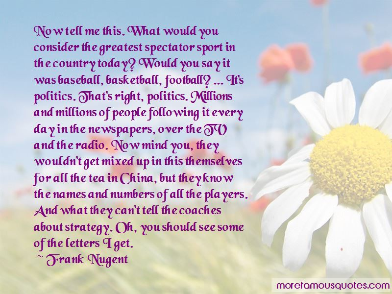 Frank Nugent Quotes