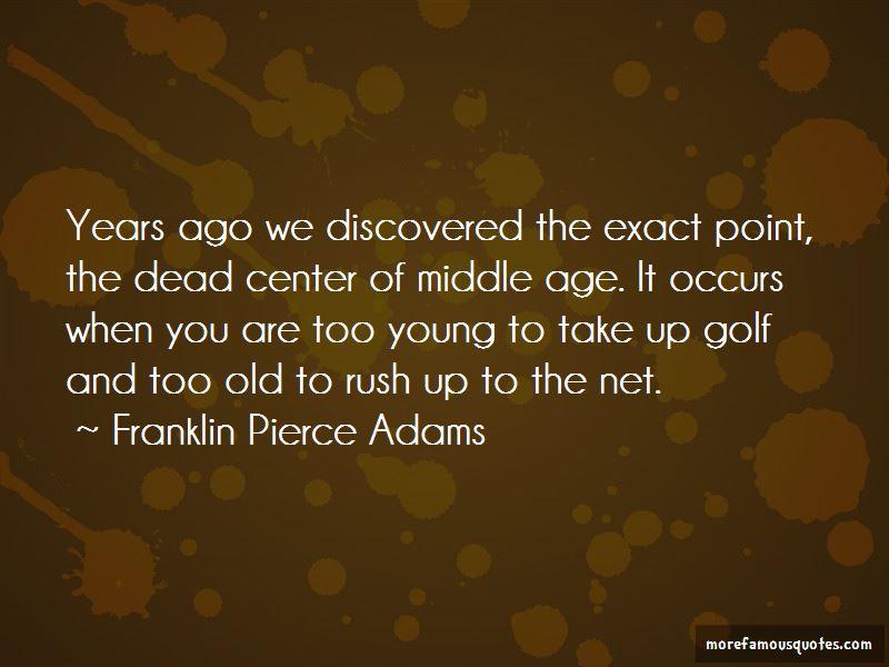 Franklin Pierce Adams Quotes Pictures 4