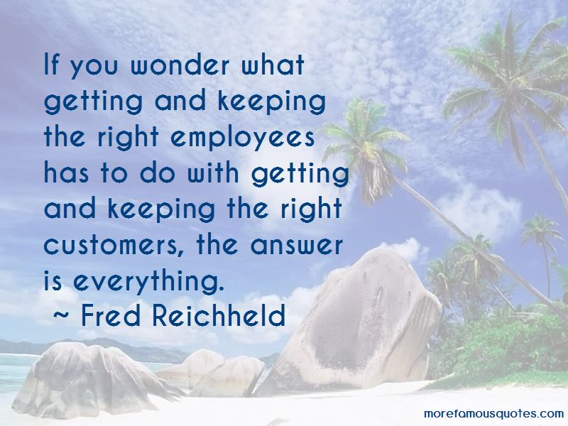 Fred Reichheld Quotes Pictures 2
