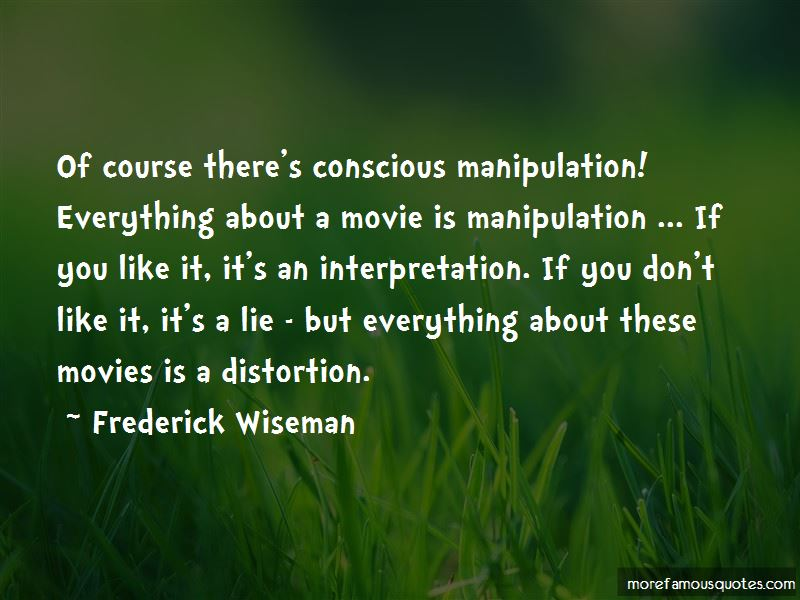 Frederick Wiseman Quotes Pictures 4