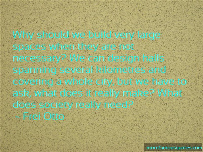 Frei Otto Quotes Pictures 2