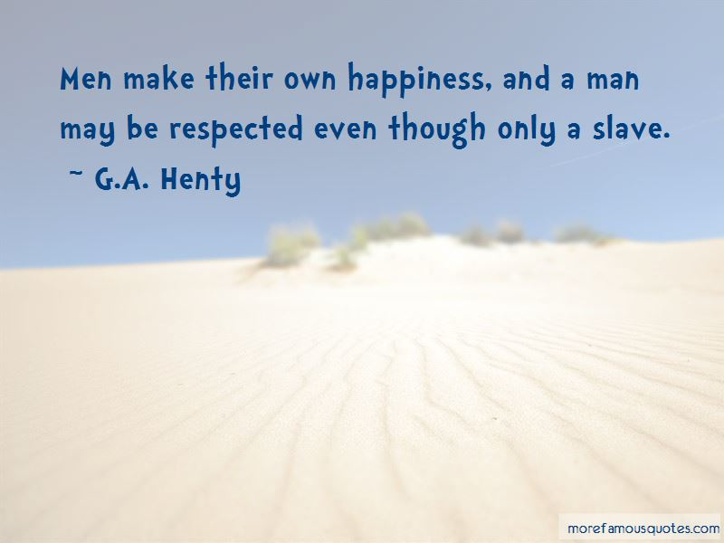 G.A. Henty Quotes