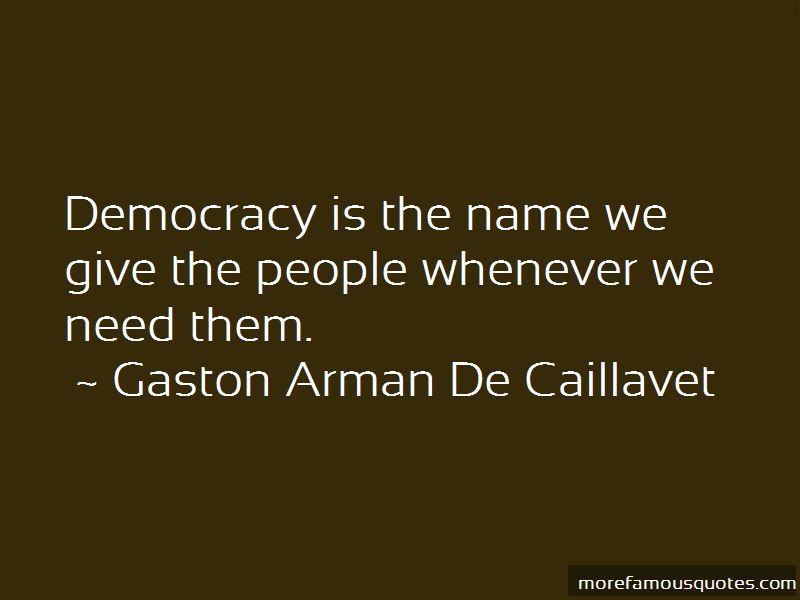 Gaston Arman De Caillavet Quotes