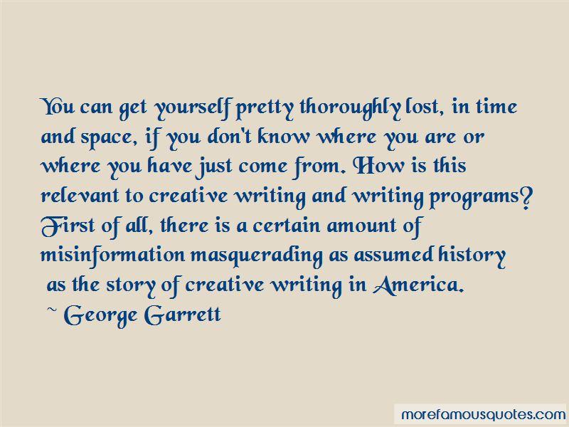 George Garrett Quotes Pictures 2