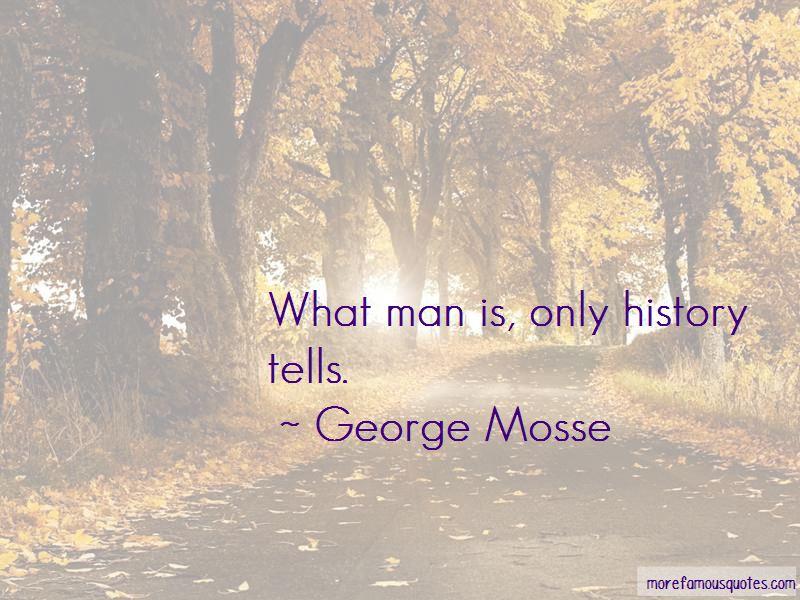George Mosse Quotes