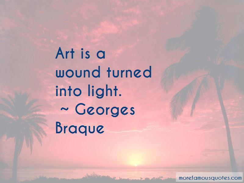 Georges Braque Quotes Pictures 3