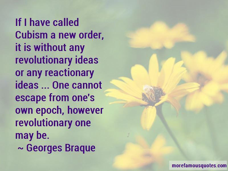 Georges Braque Quotes