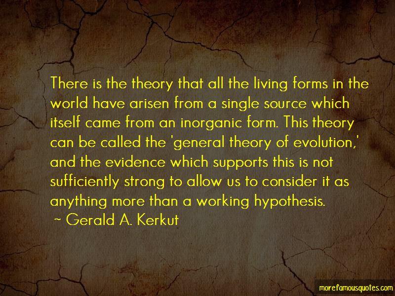 Gerald A. Kerkut Quotes