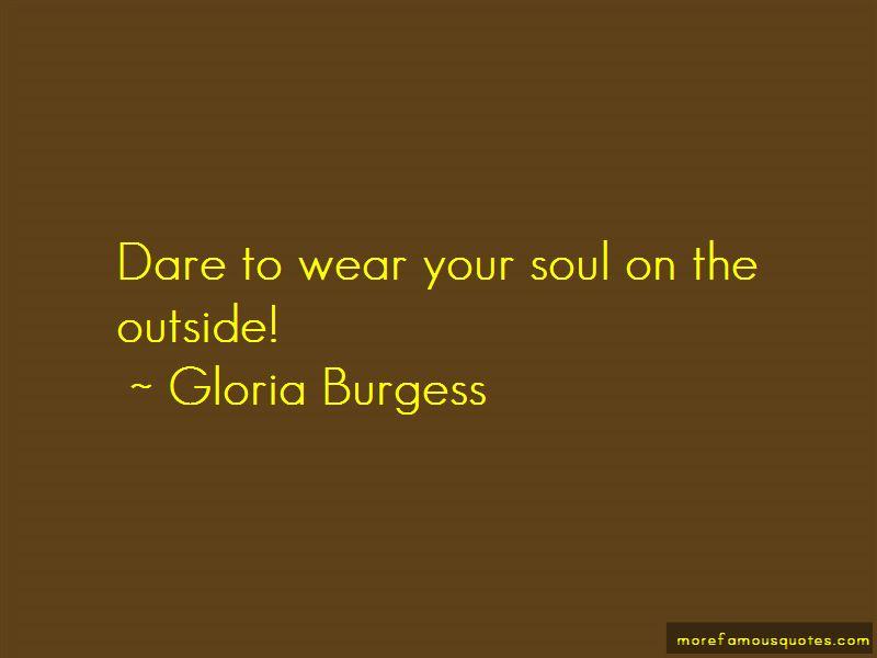 Gloria Burgess Quotes