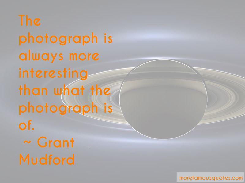 Grant Mudford Quotes Pictures 3