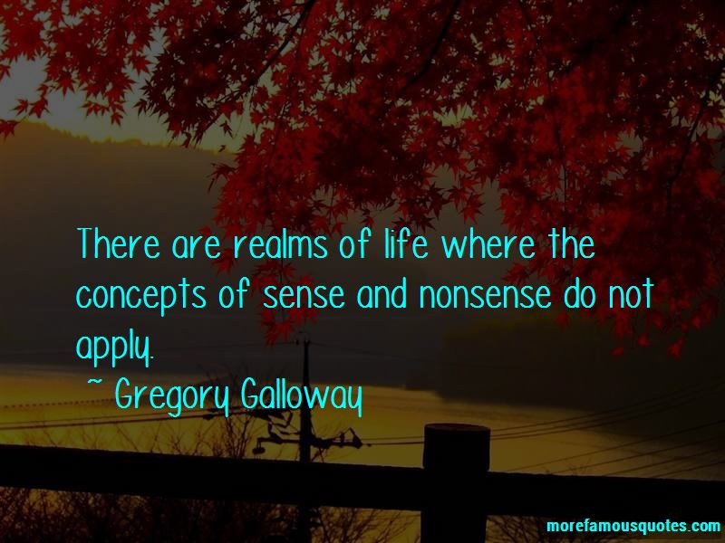 Gregory Galloway Quotes Pictures 2