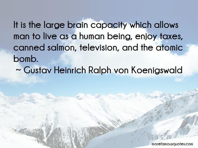 Gustav Heinrich Ralph Von Koenigswald Quotes Pictures 3