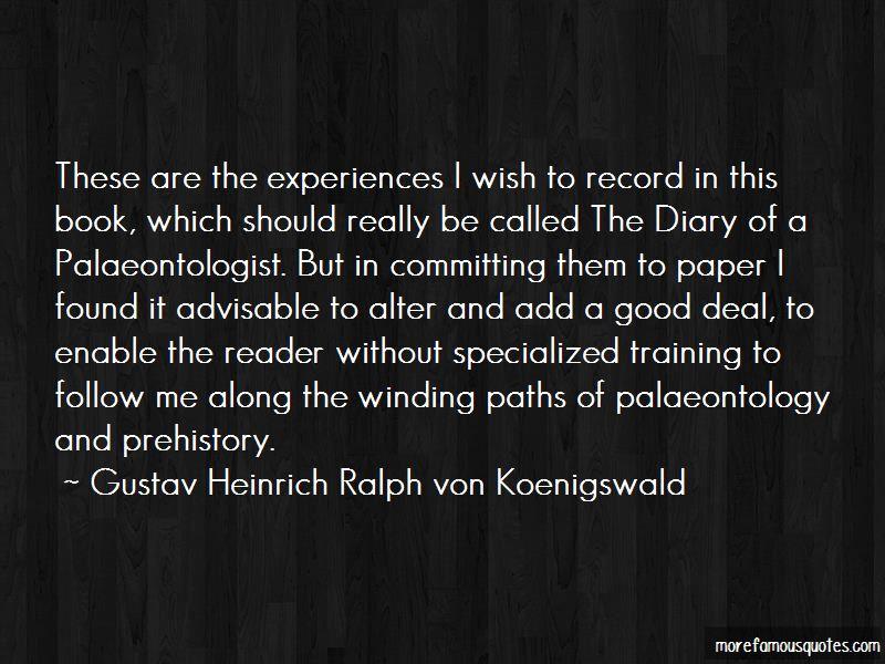Gustav Heinrich Ralph Von Koenigswald Quotes Pictures 4