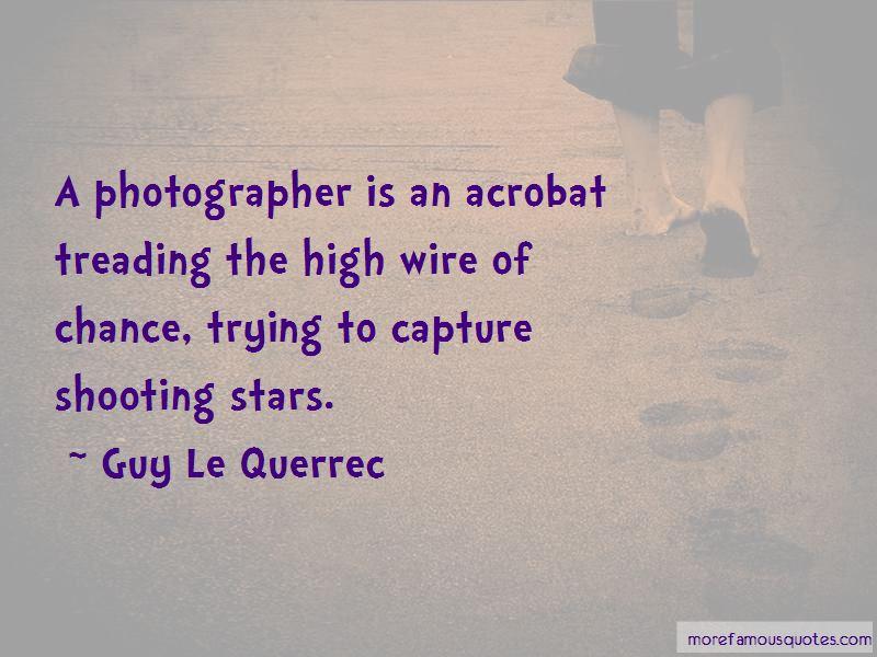 Guy Le Querrec Quotes Pictures 2