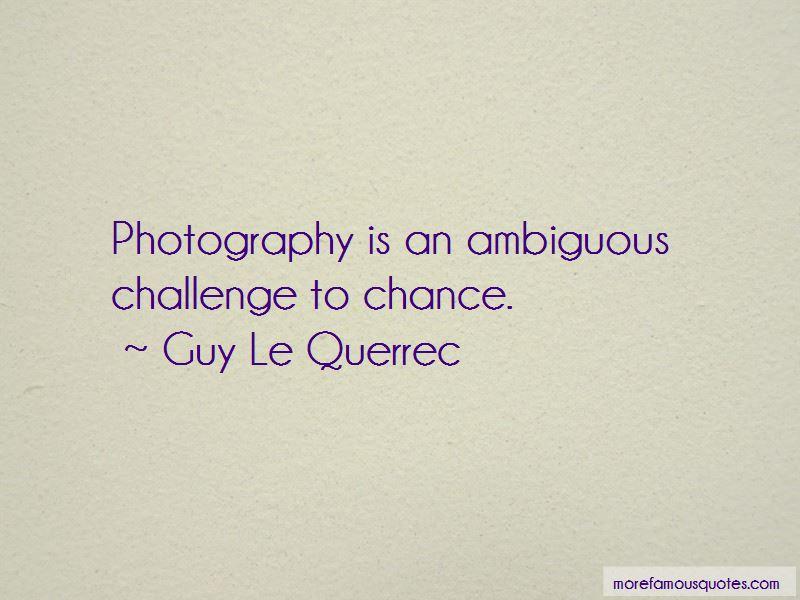 Guy Le Querrec Quotes