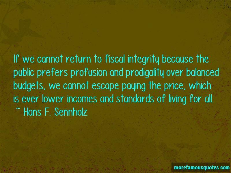 Hans F. Sennholz Quotes Pictures 2