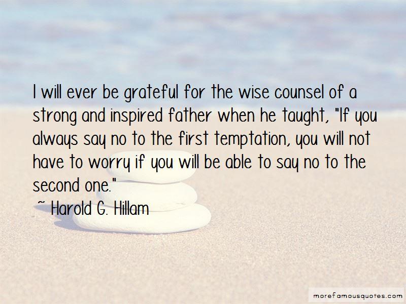 Harold G. Hillam Quotes
