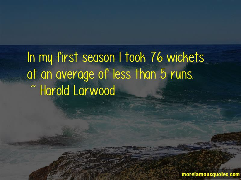 Harold Larwood Quotes Pictures 4