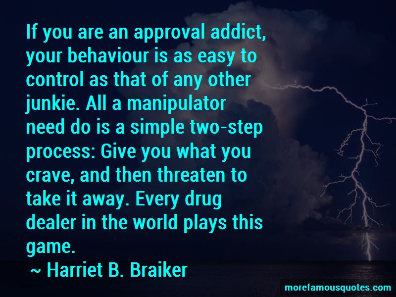 Harriet B. Braiker Quotes Pictures 2