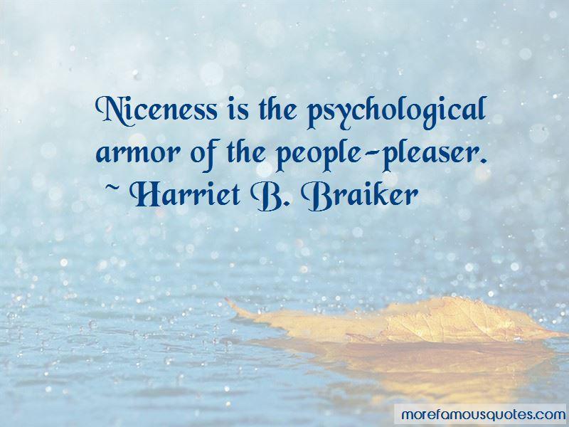 Harriet B. Braiker Quotes Pictures 3