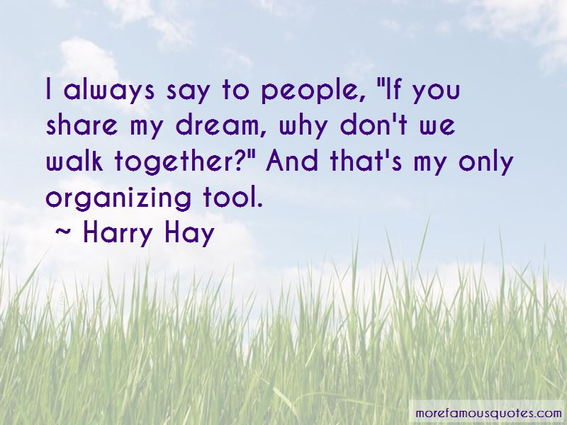Harry Hay Quotes Pictures 2