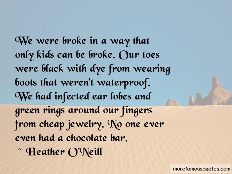 Heather O'Neill Quotes Pictures 3