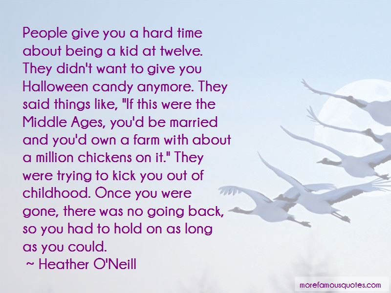 Heather O'Neill Quotes Pictures 4