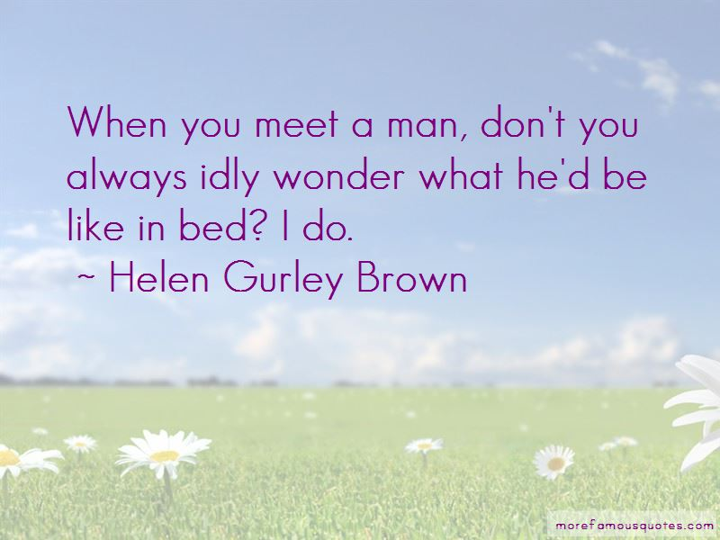 Helen Gurley Brown Quotes Pictures 2