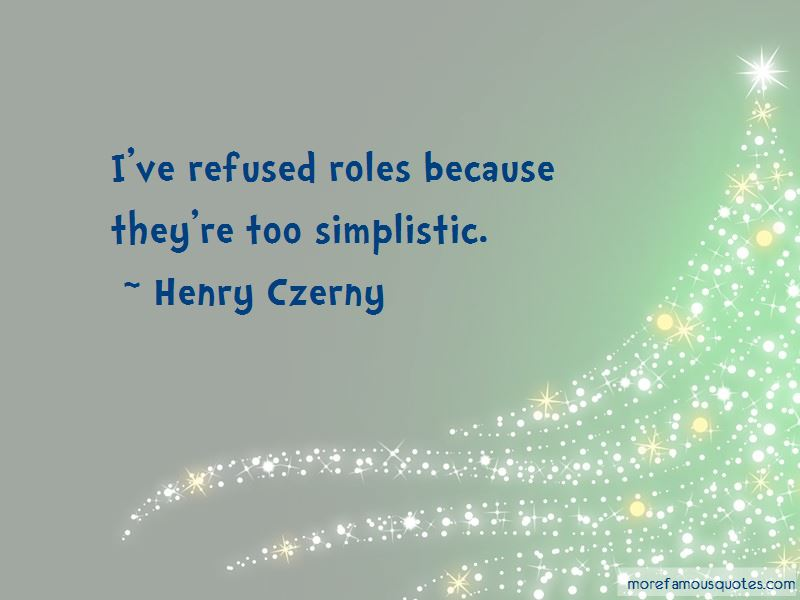 Henry Czerny Quotes Pictures 4