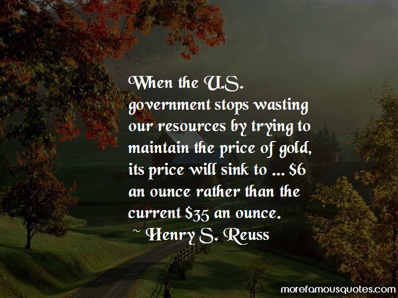 Henry S. Reuss Quotes