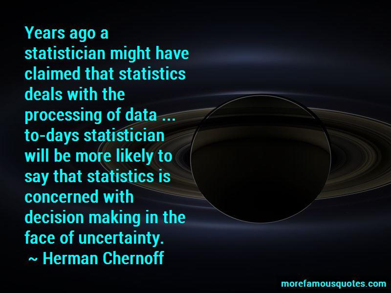Herman Chernoff Quotes