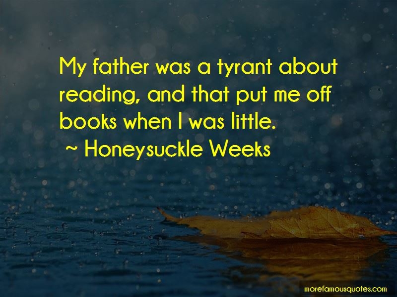 Honeysuckle Weeks Quotes Pictures 3