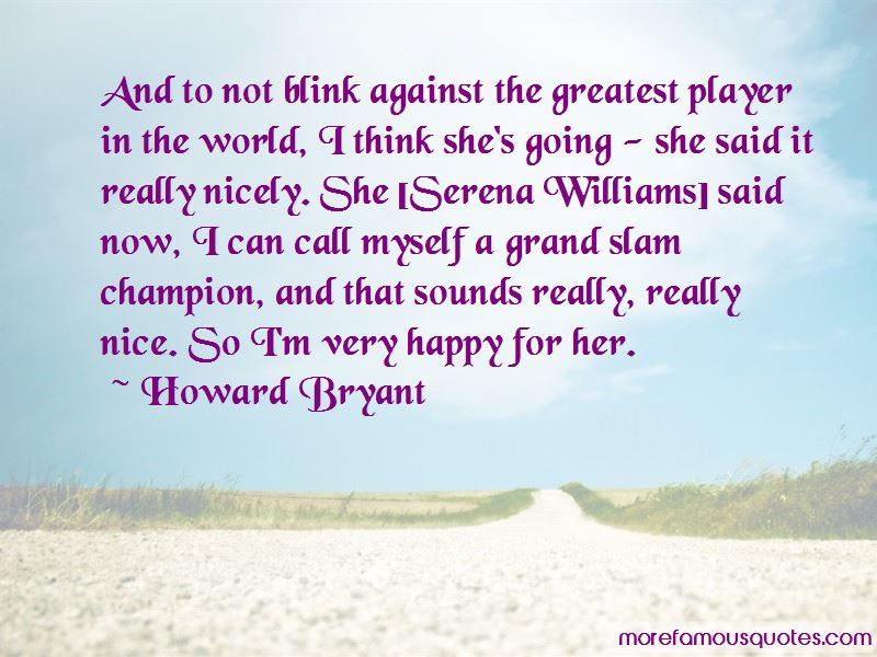 Howard Bryant Quotes Pictures 3