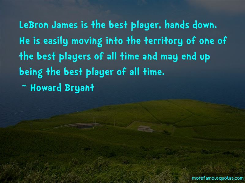 Howard Bryant Quotes Pictures 4